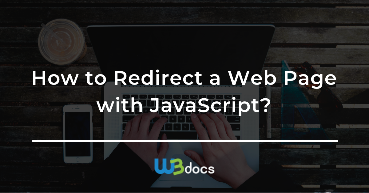How to Redirect a Web Page with Javascript