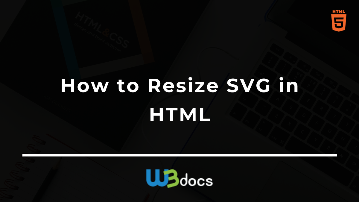 How To Resize Svg In Html